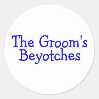 The Grooms Beyotches (Blue) Round Sticker