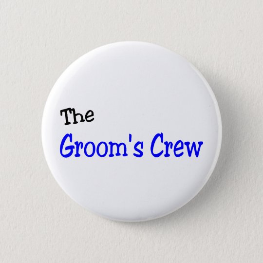 The Grooms Crew (Blue and Black) 6 Cm Round Badge