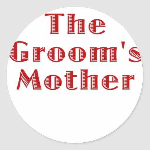 The Grooms Mother Sticker