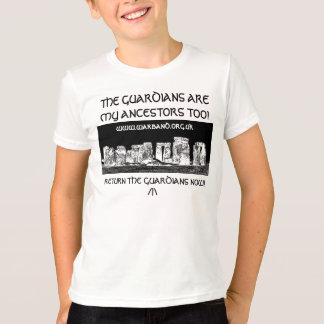 THE GUARDIANS ARE MY ANCESTORS TOO! T-Shirt