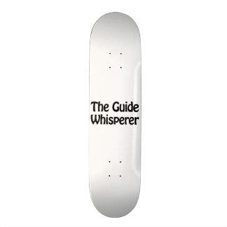 the guide whisperer skate deck
