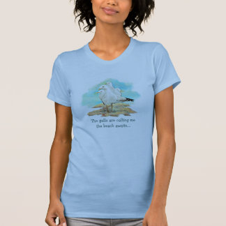 The Gulls are Calling Me the Beach Awaits Seagulls T-Shirt