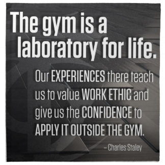 The Gym Is A Laboratory For Life - Inspirational Napkin