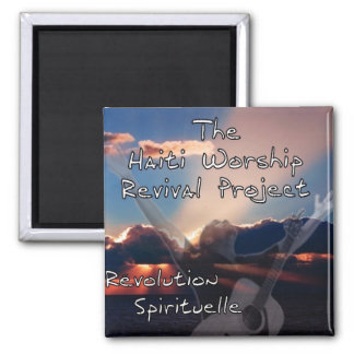The Haiti Worship Revival Project magnet
