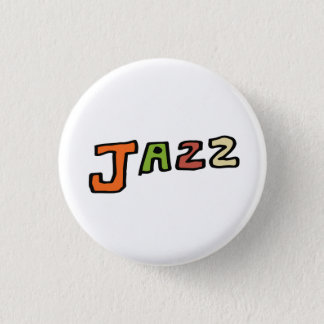"""The hand drawing letter """" jazz """" 3 cm round badge"""