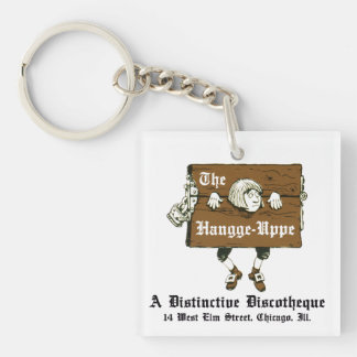 The Hangge-Uppe Discotheque, Chicago, IL Key Ring