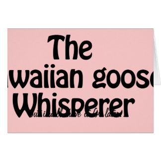 the hawaiian goose whisperer greeting card