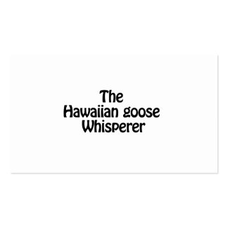 the hawaiian goose whisperer pack of standard business cards