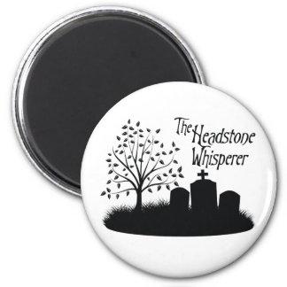 The Headstone Whisperer 6 Cm Round Magnet