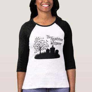 The Headstone Whisperer Tshirts