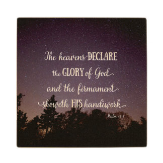 The Heavens Declare the Glory of God Wood Coaster