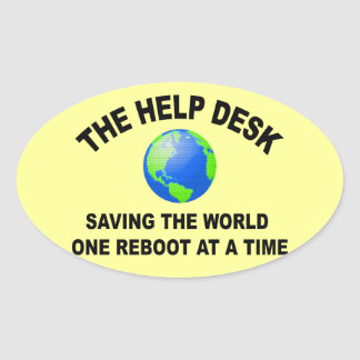 The Help Desk - Saving The World Oval Stickers