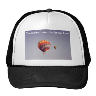 The Higher I Am Hat