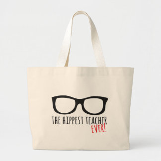 The hippest teacher ever! large tote bag