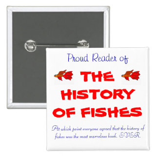 The History of Fishes 15 Cm Square Badge