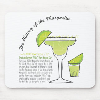 The History of the Margarita MOusepad