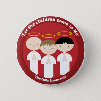 The Holy Innocents 6 Cm Round Badge