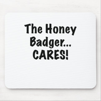 The Honey Badger Cares Mouse Pad