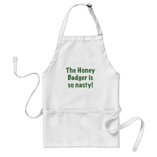 The Honey Badger is So Nasty Aprons