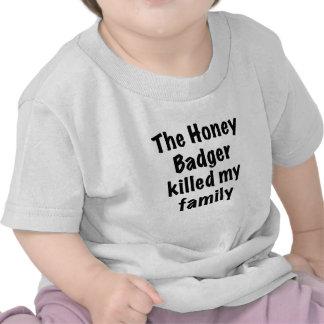 The Honey Badger Killed My Family Shirt