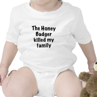 The Honey Badger Killed My Family Tee Shirt
