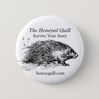 The Honeyed Quill Porcupine 6 Cm Round Badge
