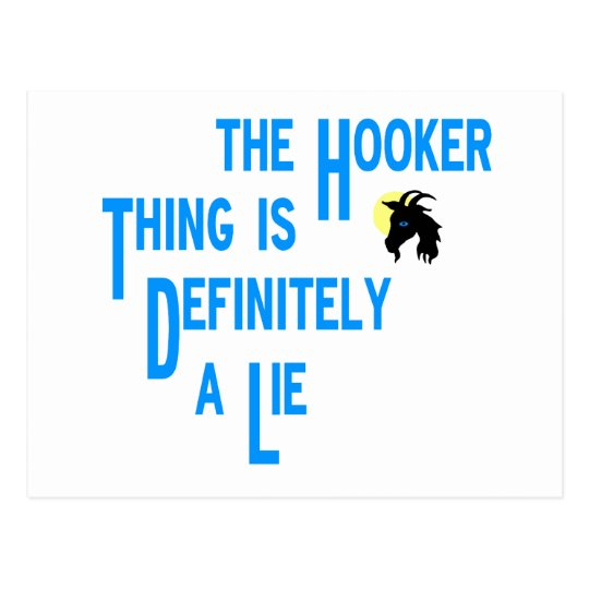 The Hooker Thing Is Definitely A Lie Goats Stare Postcard