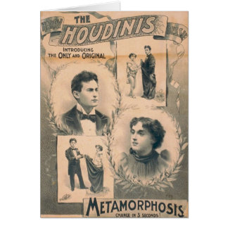 The Houdinis, 'Metamorphosis change in 3 seconds' Card