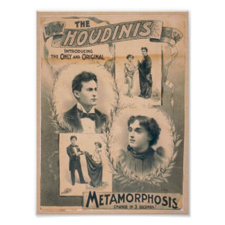 The Houdinis, 'Metamorphosis change in 3 seconds' Poster