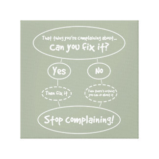 The 'How To Stop Complaining' Diagram Canvas Print