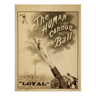 The Human Cannon Ball, 'Loyal' Vintage Theater Postcard