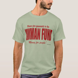 The Human Fund Festivus Shirt