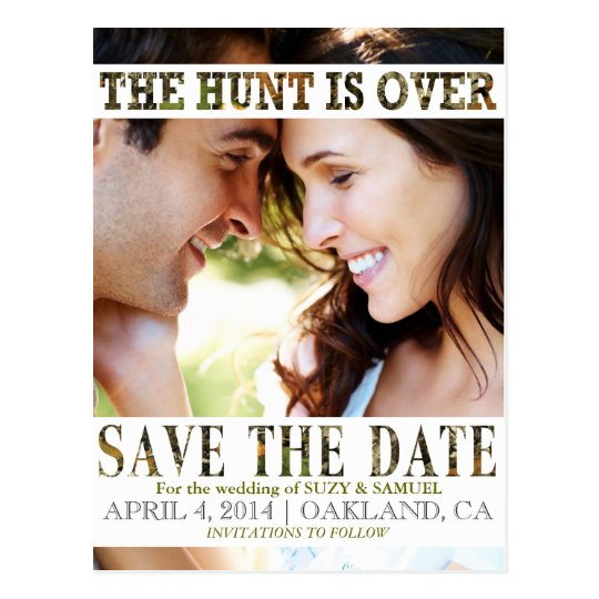 The Hunt is Over Camo Save The Date