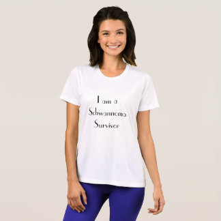 The I am a Schwannoma Survivor Women's sport Tek T T-Shirt