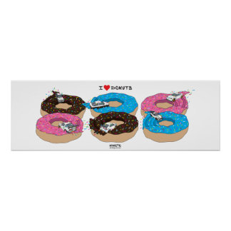 """The """"I Love Donuts"""" Collectors Poster"""