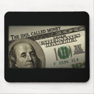 The Idol Called Money Mouse Pad