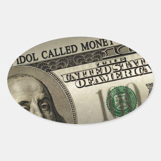 The Idol Called Money Oval Sticker