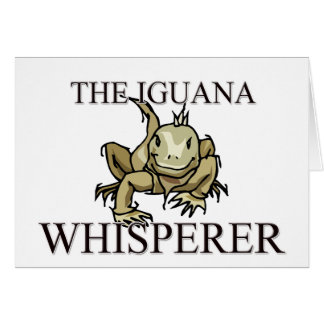 The Iguana Whisperer Card
