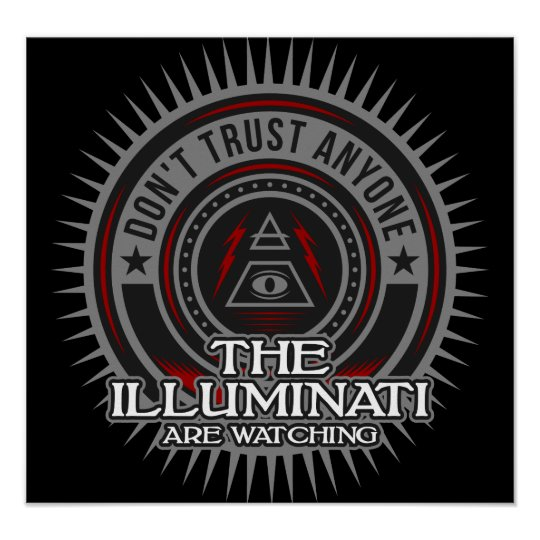 The Illuminati Are Watching Don't Trust Any One