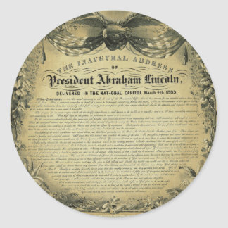 The Inaugural Address of President Abraham Lincoln Round Sticker
