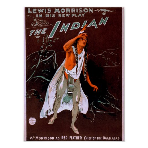 """""""The Indian"""" - Red Feather, Chief of the Poster"""
