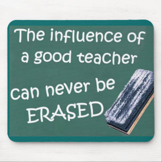The Influence Of A Good Teacher Mouse Mat
