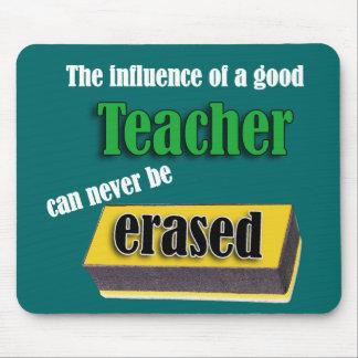 The Influence Of A Good Teacher White Text Mouse Mat