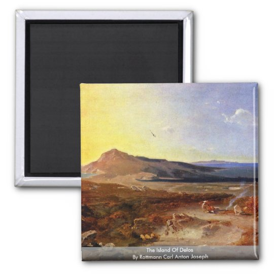 The Island Of Delos By Rottmann Carl Anton Joseph Square Magnet