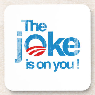 The Joke is on you Faded.png Drink Coaster