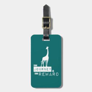 The Journey Is The Reward Giraffe Luggage Tag
