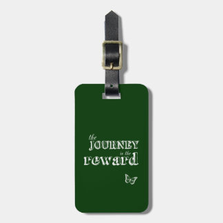 The Journey is The Reward Luggage Tags
