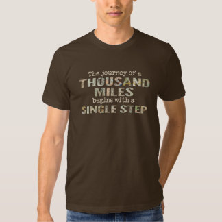 The Journey of a Thousand Miles t-shirt