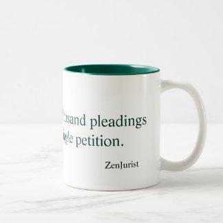 The journey of a thousand pleadings... Two-Tone mug