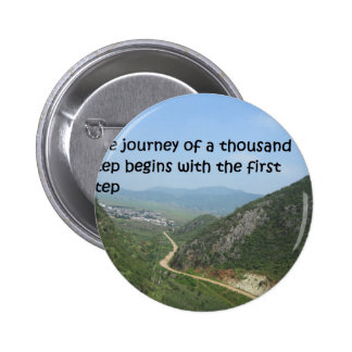 The journey of a thousand step 6 cm round badge